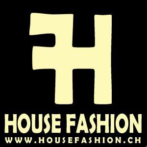 HOUSE FASHION - CH