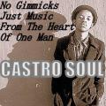 Castro Soul